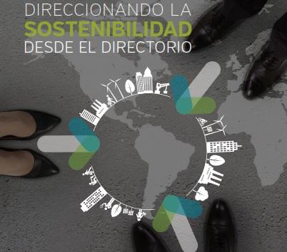 Lanzamiento del Primer estudio de Direccionamiento de la Sostenibilidad desde los Directorios Hispanoamericanos